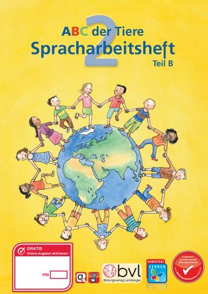 ABC der Tiere 2 - Schulbuch: Spracharbeitsheft Teil B (2. Semester)