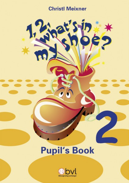 1,2, What's in my Shoe? - Pupil's Book 2