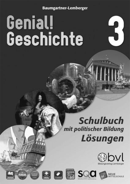 Genial! Geschichte 3 - Schulbuch Version 2.1: Lösungen