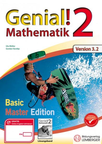 Genial! Mathematik 2 - Übungsteil IKT NEU: Basic + Master Edition mit HÜ-/SÜ-Manager, Hörbuch, Quick