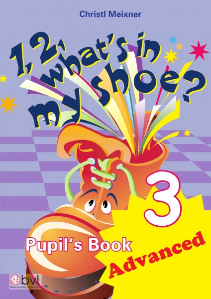 1,2, What's in my Shoe? - Pupil's Book 3 - Advanced