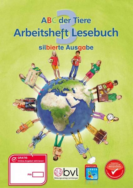 ABC der Tiere 3 - Schulbuch: Lesebuch NEU - Arbeitsheft - Silbenausgabe
