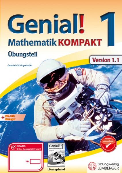 Genial! Mathematik 1 Kompakt IKT NEU: Übungsteil mit HÜ-/SÜ-Manager, Hörbuch, Quicklinks, Learning a