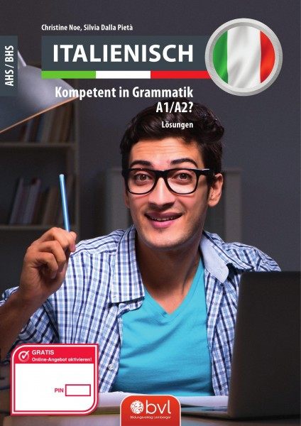 Italienisch Kompetent in Grammatik? Lösungsheft