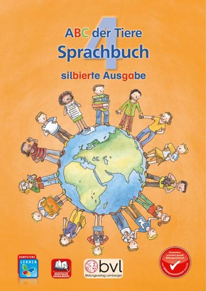 ABC der Tiere 4 - Schulbuch: Sprachbuch - Silbenausgabe