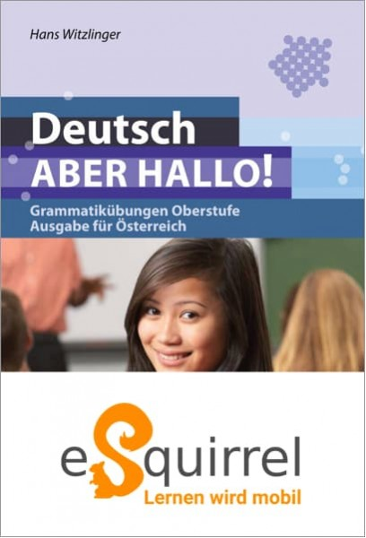 eSquirrel - Deutsch – ABER HALLO! - AT Schullizenz PLUS
