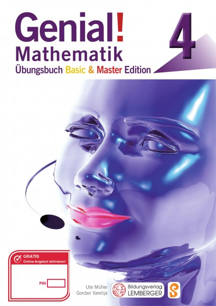 Genial! Mathematik 4 - Übungsteil Basic + Master Edition