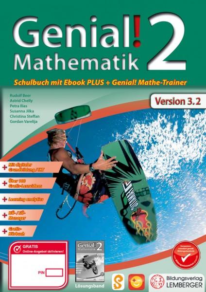 Genial! Mathematik 2 - Schulbuch IKT NEU: Mit Digitaler Grundbildung, Hörbuch, Quicklinks, ...