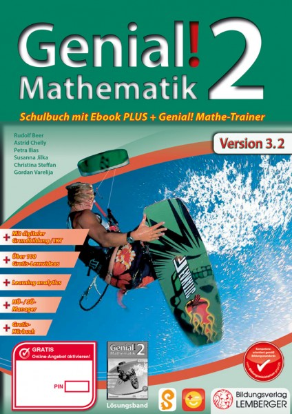 Genial! Mathematik 2 - Schulbuch IKT_Version 3.2: Mit Digitaler Grundbildung, Hörbuch, HÜ-/SÜ-Manage