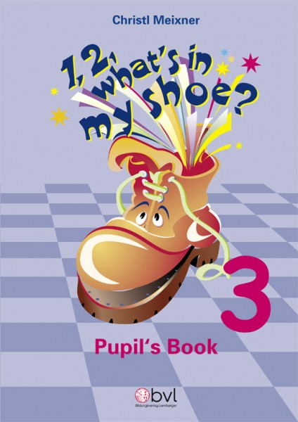 1,2, What's in my Shoe? - Pupil's Book 3