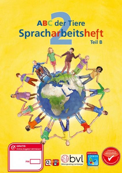 ABC der Tiere 2 - Schulbuch: Spracharbeitsheft B