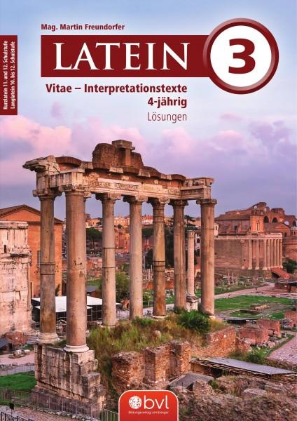 Vitae - Interpretationstexte Band 3 - Lösungen (für Latein vierjährig)