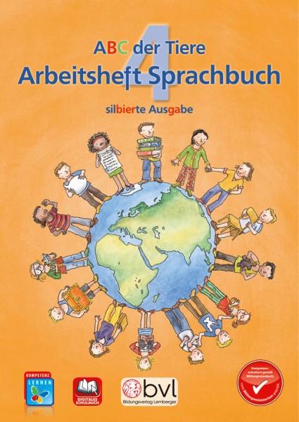 ABC der Tiere 4 - Schulbuch: Sprachbuch Arbeitsheft - Silbenausgabe