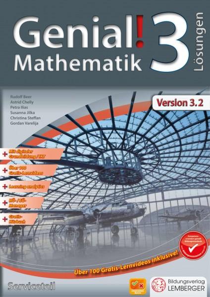 Genial! Mathematik 3 - Schulbuch IKT NEU: Serviceteil mit Lösungen