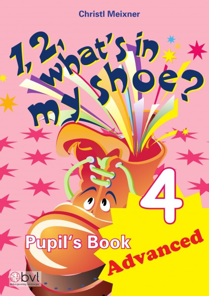 1,2, What's in my Shoe? - Pupil's Book 4 - Advanced