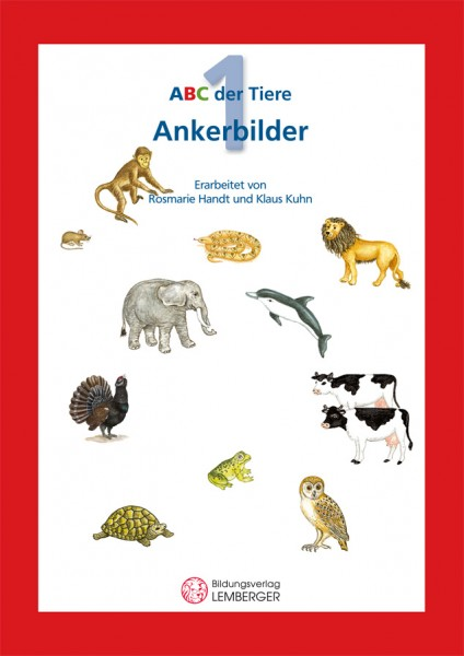 ABC der Tiere 1 - Schulbuch: Ankerbilder der Buchstaben