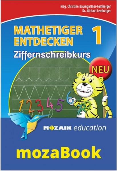 mozaBook - Mathetiger 1 NEU - Schulbuch Ziffernschreibkurs