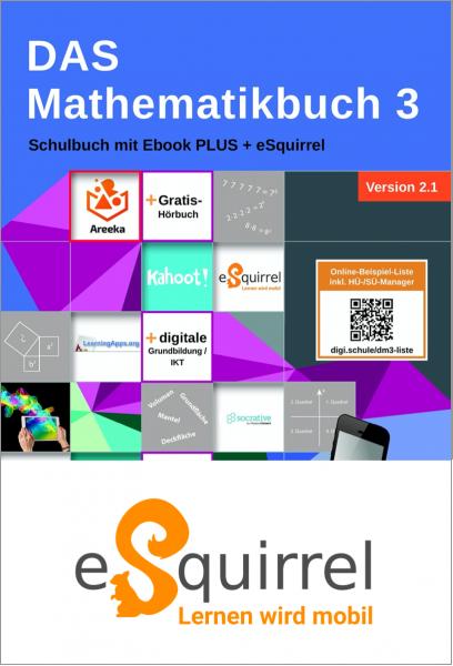 eSquirrel - DAS Mathematikbuch 3 - Schulbuch IKT_Version 2.1 - Klassenlizenz