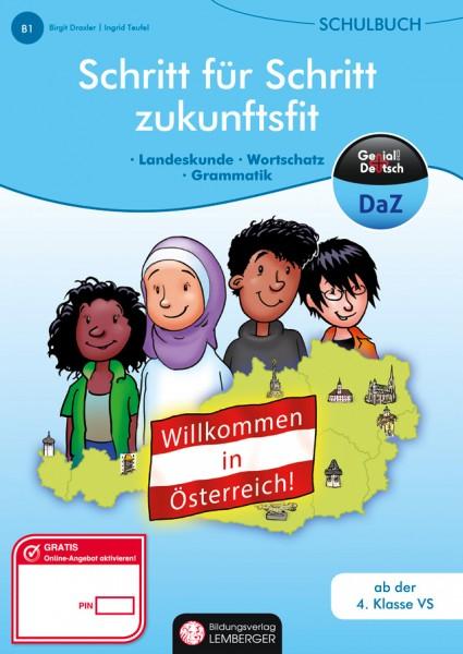 Genial! Deutsch DAZ - Schritt für Schritt zukunftsfit - Schulbuch Willkommen in Österreich