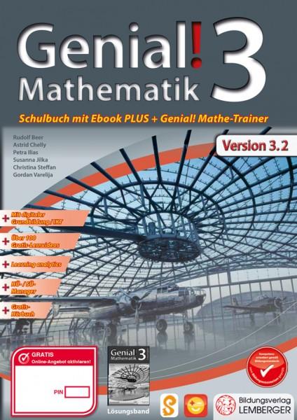 Genial! Mathematik 3 - Schulbuch IKT NEU: Mit Digitaler Grundbildung, Hörbuch, HÜ-/SÜ-Manager, ...