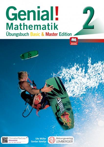 Genial! Mathematik 2 - Übungsbuch Basic + Master Edition
