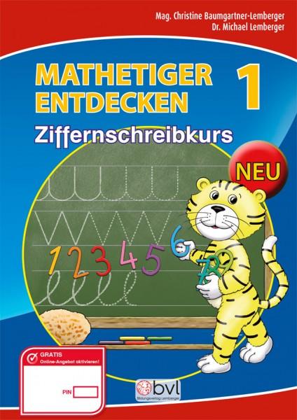 Mathetiger 1 - Schulbuch Ziffernschreibkurs