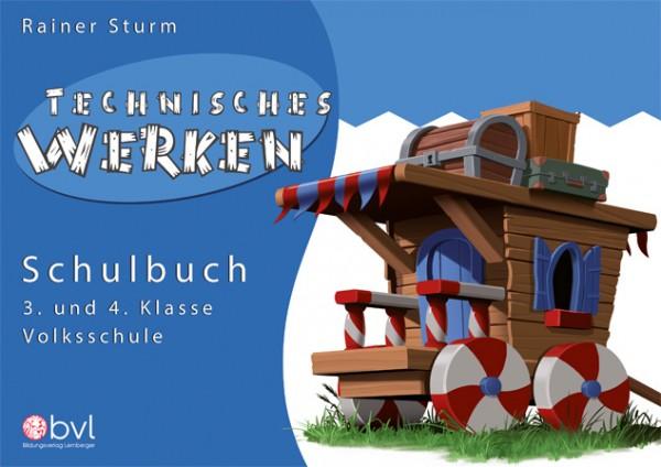 Technisches Werken 3/4 - Schulbuch