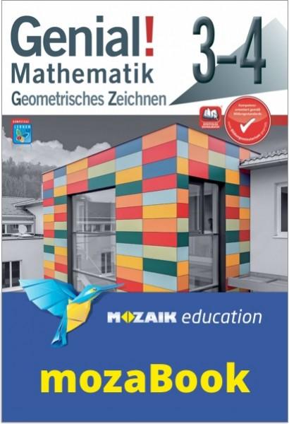 mozaBook - Genial! Mathematik 3-4 - Geometrisches Zeichnen