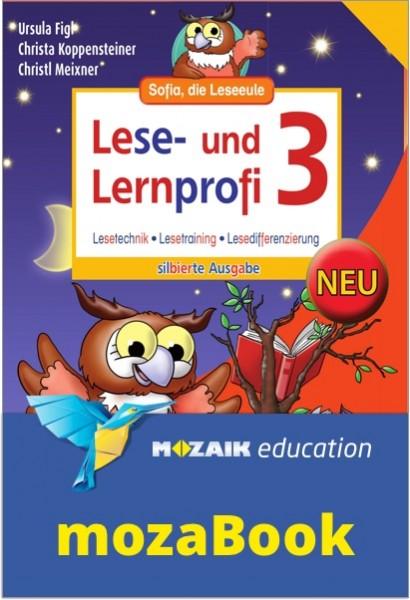 mozaBook - Lese- und Lernprofi 3 NEU - Schulbuch: Silbierte Ausgabe