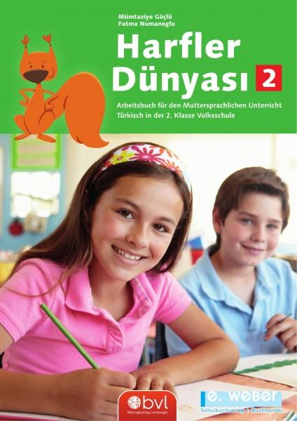Harfler Dünyasi Band 2. Arbeitsbuch für den Muttersprachlichen Unterricht Türkisch