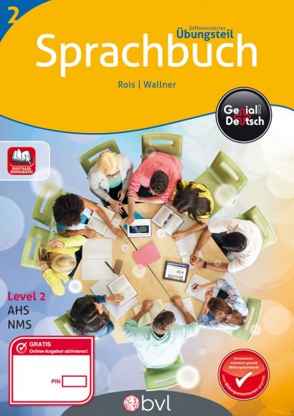 Genial! Deutsch 2 - Sprachbuch: Differenzierter Übungsteil (mit Lösungsheft)