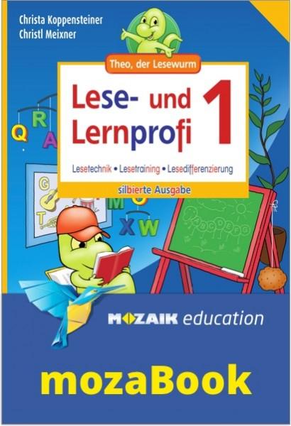 mozaBook - Lese- und Lernprofi 1 NEU - Schulbuch: Silbierte Ausgabe