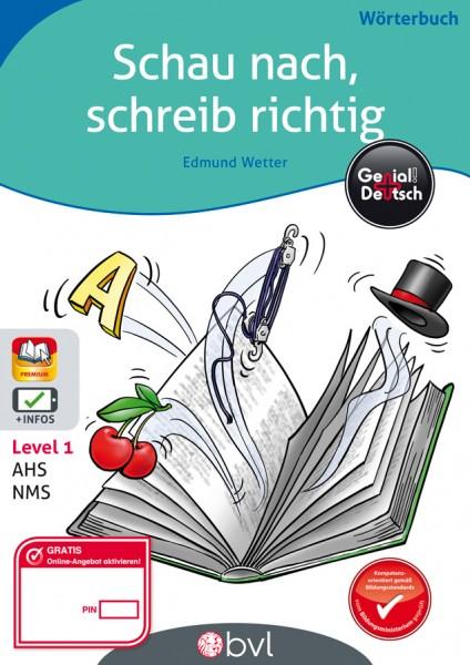Genial! Deutsch - Wörterbuch: Schau nach, schreib richtig