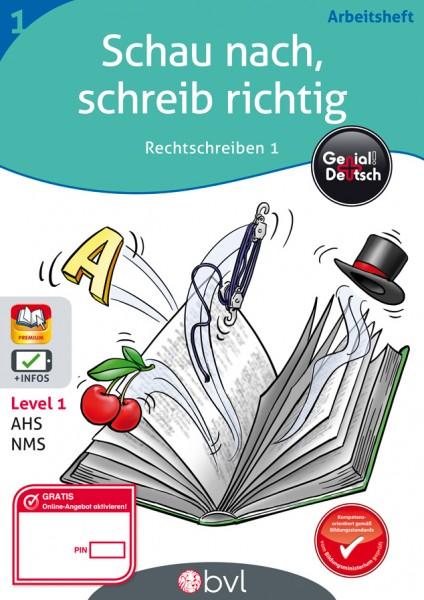 Genial! Deutsch - Wörterbuch: Schau nach, schreib richtig - Arbeitsheft 1 Rechtschreiben 1