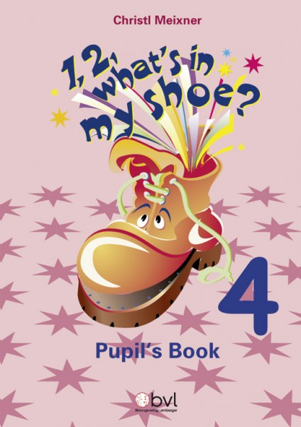 1,2, What's in my Shoe? - Pupil's Book 4