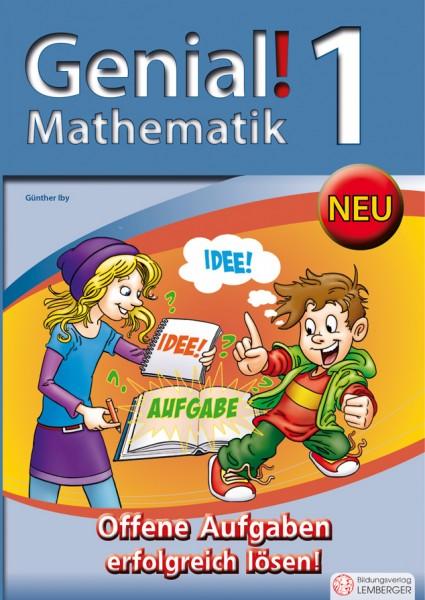 Genial! Mathematik 1 - Offene Aufgaben erfolgreich lösen!