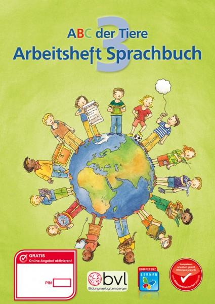 ABC der Tiere 3 - Schulbuch: Sprachbuch Arbeitsheft