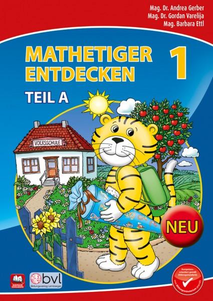Mathetiger 1 - Schulbuch Teil A (für das 1. Semester)