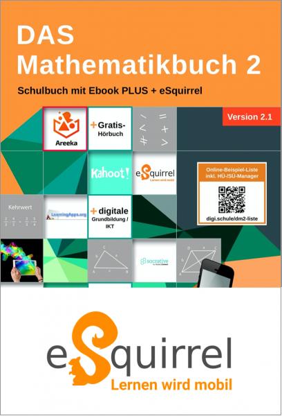 eSquirrel - DAS Mathematikbuch 2 - Schulbuch IKT_Version 2.1 - Klassenlizenz