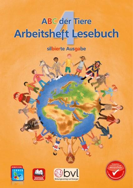 ABC der Tiere 4 - Schulbuch: Lesebuch Arbeitsheft - Silbenausgabe
