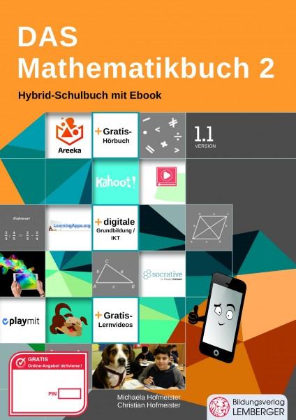 Das Mathematikbuch 2 - Schulbuch IKT_Version 1.1: Mit Digitaler Grundbildung, Hörbuch, Lernvideos
