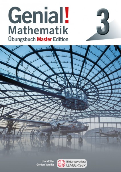 Genial! Mathematik 3 - Übungsbuch Master Edition