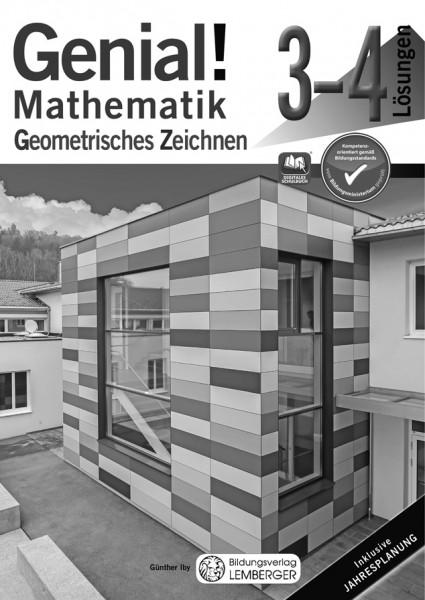 Genial! Mathematik 3-4 - Geometrisches Zeichnen: Lösungen