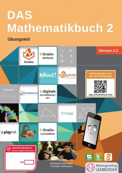 DAS Mathematikbuch 2 - Übungsteil IKT_Version 2.2: Mit Digitaler Grundbildung, Hörbuch, HÜ-/SÜ-Manag