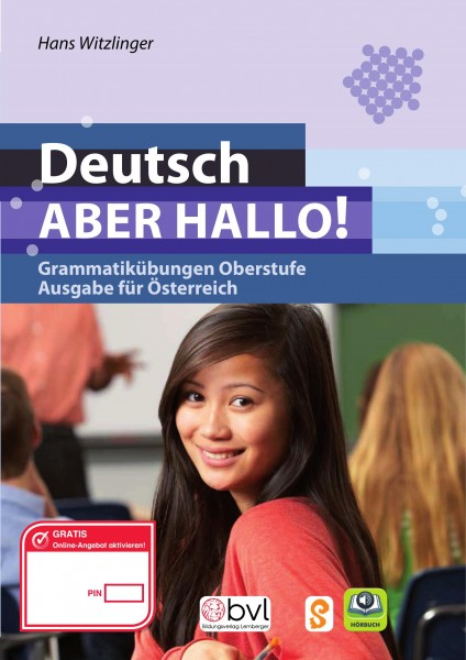 Deutsch - ABER HALLO! Grammatikübungen Oberstufe - AT