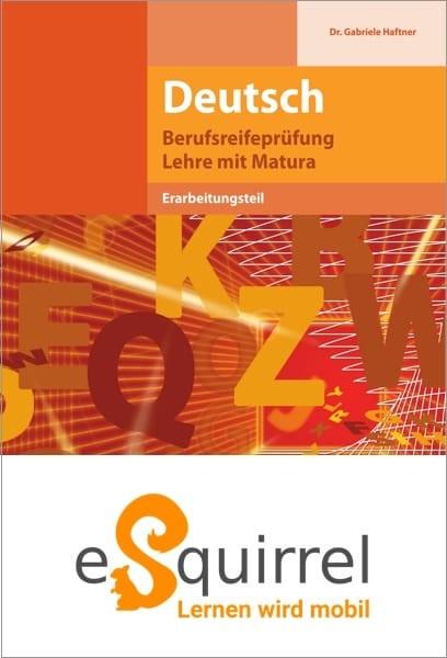 eSquirrel - Berufsreifeprüfung Deutsch - Schullizenz PLUS