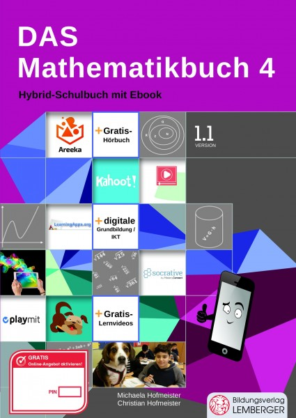 Das Mathematikbuch 4 - Schulbuch IKT_Version 1.1: Mit Digitaler Grundbildung, Hörbuch, Lernvideos