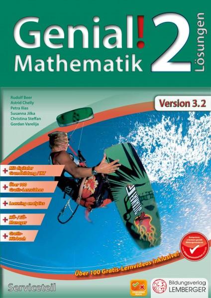 Genial! Mathematik 2 - Schulbuch IKT NEU: Serviceteil mit Lösungen