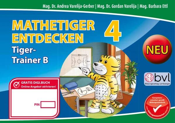 Mathetiger 4 NEU - Schulbuch Tigertrainer - Teil B (für das 2. Semester)