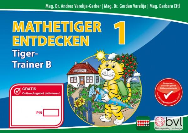 Mathetiger 1 - Schulbuch Tigertrainer - Teil B (für das 2. Semester)